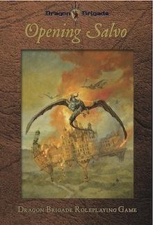 Dragon Briagde: Opening Salvo
