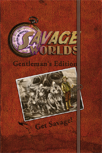 Savage Worlds - Gentlemen's Edition